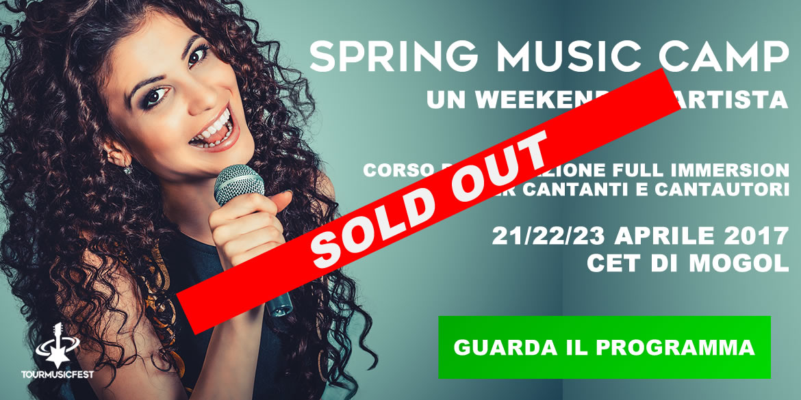SOLD OUT PER LO SPRING MUSIC CAMP